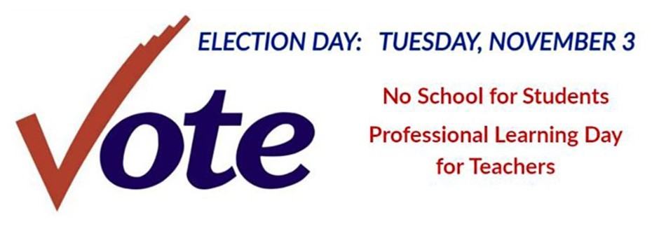 Election Day: No school for Students