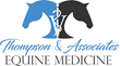 Thompson & Associates Equine Medicine